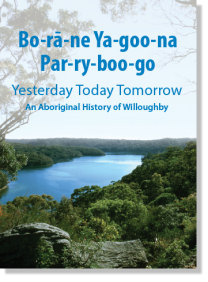 Book Cover - An Aboriginal History of Willoughby